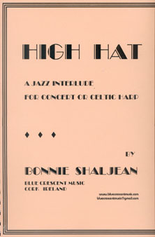 High Hat: A Jazz Interlude for Concert or Celtic Harp - Bonnie Shaljean