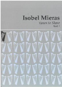 NEW Tunes to Share: Volume 1 - Isobel Mieras