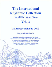 International Rhythmic Collection Vol 3 for all Harps or Piano - Dr Alfredo Rolando Ortiz