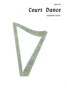 Court Dance (Harp Trio) - Stephanie Curcio