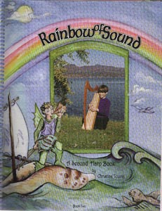Rainbow Of Sound Book 2: A Second Harp Book - Christina Tourin