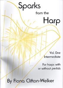 Sparks From The Harp Vol. 1 - Fiona Clifton-Welker