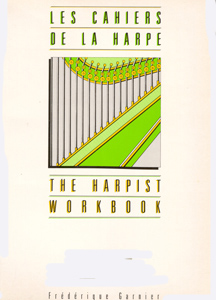 The Harpist Workbook - Frederique Garnier