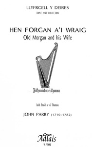 Hen Forgan A'i Wraig / Old Morgan And His Wife - Parry