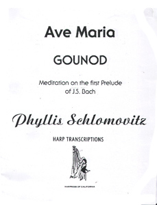 Ave Maria by Gounod / Bach - Arranged for Harp by Phyllis Schlomovitz