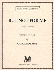 But Not For Me by George Gershwin - Arranged for Harp by Carol Robbins