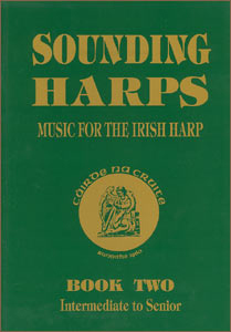 Sounding Harps: Music for the Irish Harp Book 2 - Cairde Na Cruite