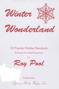 Winter Wonderland : 10 Popular Holiday Standards - Arranged by Ray Pool