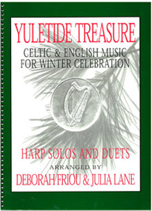 Yuletide Treasure : Celtic and English Music for Winter Celebration - Deborah Friou and Julia Lane