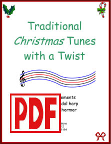 Traditional Christmas Tunes with a Twist for Lever or Pedal Harp by Verlene Schermer