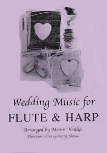 Wedding Music For Flute And Harp Vol 1 - Arranged by Meinir Heulyn