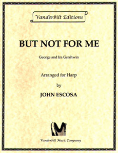 But Not For Me - Gershwin Arranged by John Escosa