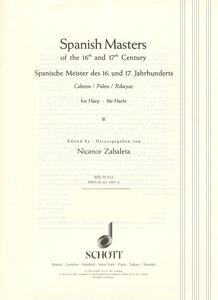 Spanish Masters of the 16th and 17th Century For Harp - Edited by Nicanor Zabaleta
