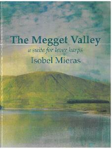 NEW The Megget Valley: A Suite for Lever Harps - Isobel Mieras