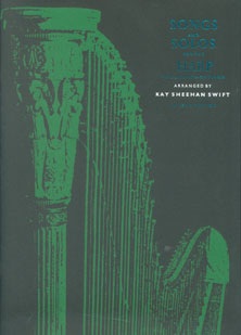 Songs and Solos For The Harp or Clarsach or Piano - Kay Sheehan Swift